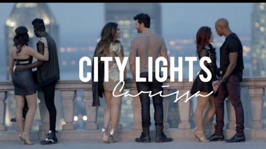 Sortie du Videoclip de Carissa Vales : « City Lights »